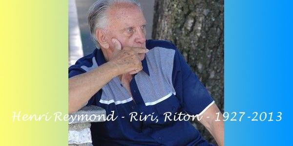 Henri Reymond - Riri, Riton - 1927-2013